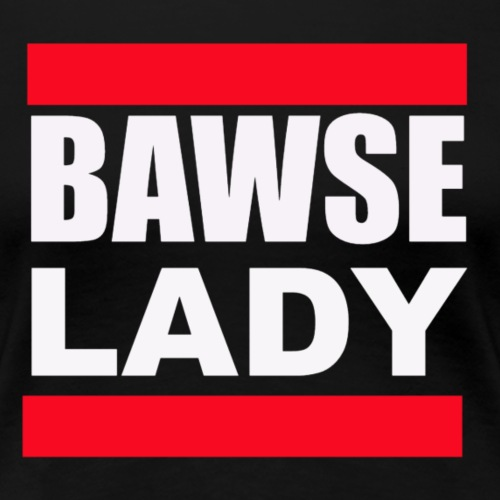 Bawse Lady Black - Women's Premium T-Shirt
