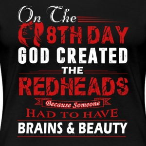 God Created Redheads Shirts - Women's Premium T-Shirt
