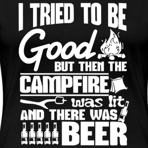 I Tried Be Good Beer Camping T Shirt - Women's Premium T-Shirt