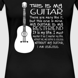 My Guitar BestFriend - Women's Premium T-Shirt