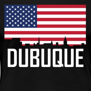 Dubuque Iowa Skyline American Flag - Women's Premium T-Shirt