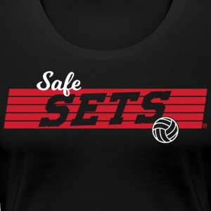 Safe Sets Volleyball Team Design - Women's Premium T-Shirt