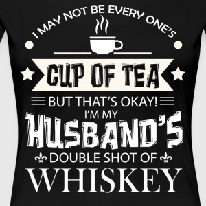 I'm My Husband's Double Shot Of Whiskey T Shirt - Women's Premium T-Shirt