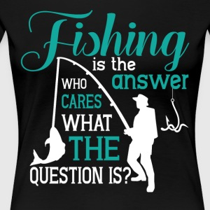 Fishing T Shirt - Women's Premium T-Shirt