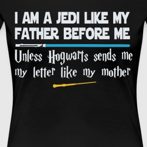 I am a Jedi like my father before me - Women's Premium T-Shirt