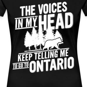 Go To Ontario - Women's Premium T-Shirt