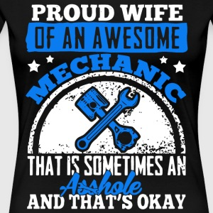 Proud Wife Of An Awesome Mechanic T Shirt - Women's Premium T-Shirt