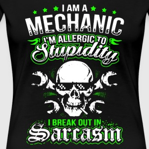 I Am A Mechanic T Shirt - Women's Premium T-Shirt
