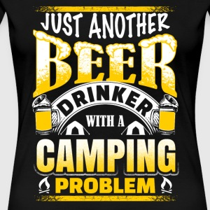 Just Another Beer Drinker - Camping - Women's Premium T-Shirt