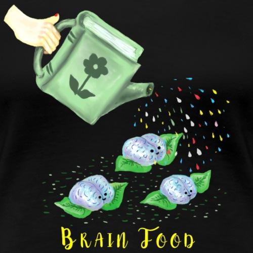Books Are Brain Food - Women's Premium T-Shirt