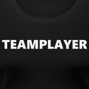 Teamplayer (2170) - Women's Premium T-Shirt