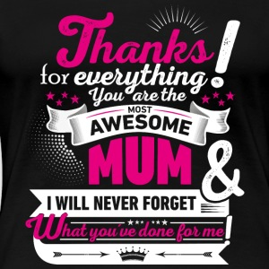 Mothers day! Thank you - Women's Premium T-Shirt