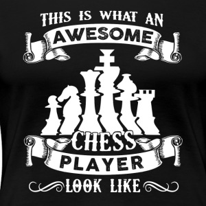 Awesome Chess Player Shirt - Women's Premium T-Shirt