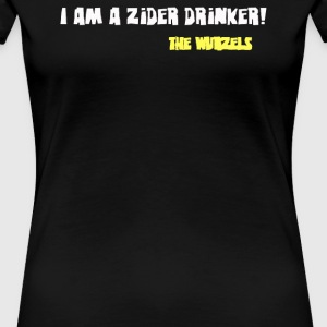 I am a Zider drinker - Women's Premium T-Shirt