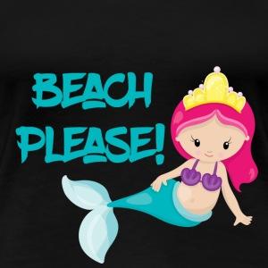 Beach Please - Women's Premium T-Shirt