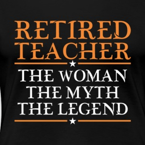 Proud Retired Teacher Women T Shirt - Women's Premium T-Shirt