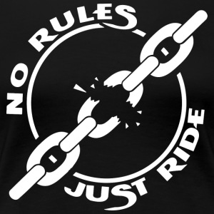 NO RULES - Women's Premium T-Shirt