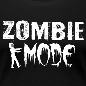 Zombie Mode - Women's Premium T-Shirt
