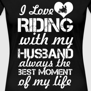 I Love Riding With My Husband - Women's Premium T-Shirt