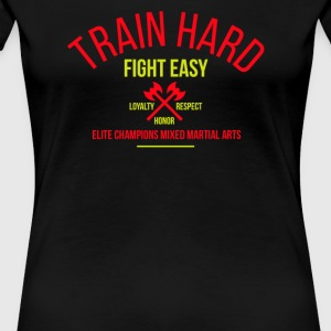 Train hard fight easy - Women's Premium T-Shirt