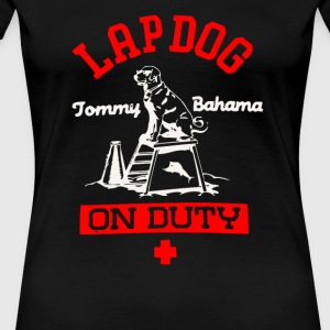 Tommy Bahama Lap dog on duty - Women's Premium T-Shirt