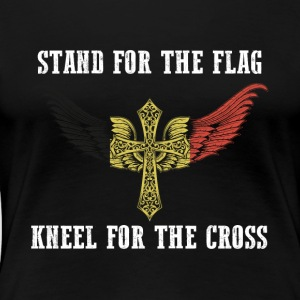 Stand for the flag Belgium kneel for the cross - Women's Premium T-Shirt