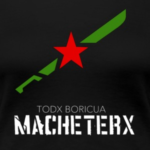 MACHETERX - Women's Premium T-Shirt