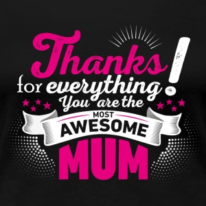 Mothers day! Mother! Mum - Women's Premium T-Shirt