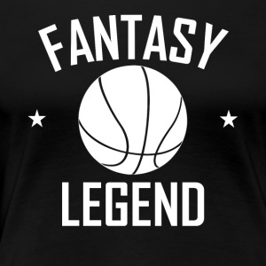 Fantasy Basketball Legend - Women's Premium T-Shirt