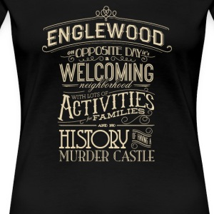 Englewood on opposite day it's welcoming - Women's Premium T-Shirt