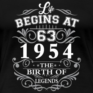 Life begins 63 1954 The birth of legends - Women's Premium T-Shirt