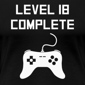 Level 18 Complete Video Games 18th Birthday - Women's Premium T-Shirt