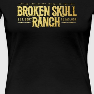Broken Skull Ranch - Women's Premium T-Shirt