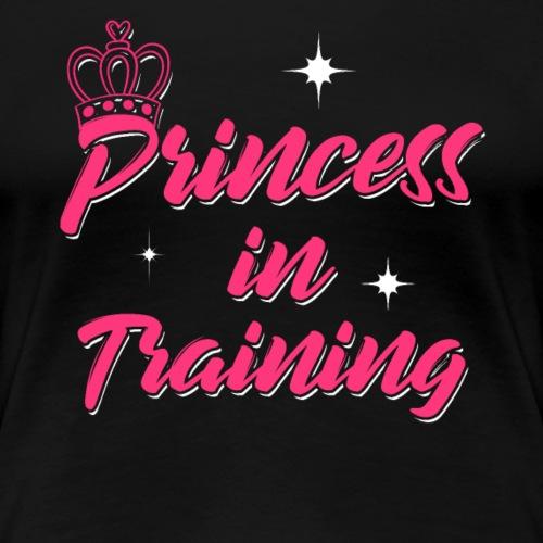 Princess In Training - Women's Premium T-Shirt