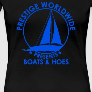 Prestige Worldwide Boats And Hoes - Women's Premium T-Shirt