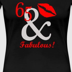 Sixty Five And Fabulous - Women's Premium T-Shirt