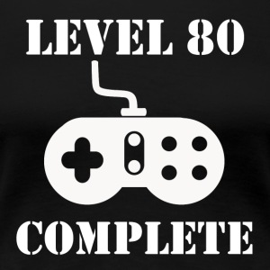 Level 80 Complete 80th Birthday - Women's Premium T-Shirt