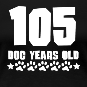 105 Dog Years Old Funny 15th Birthday - Women's Premium T-Shirt