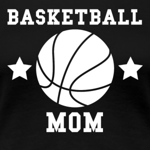 Basketball Mom - Women's Premium T-Shirt