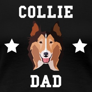 Collie Dad Dog Owner - Women's Premium T-Shirt