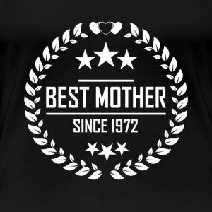 Best mother since 1972 - Women's Premium T-Shirt