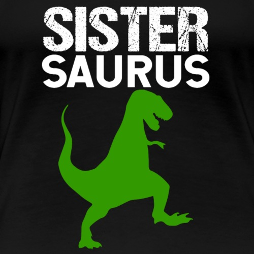 Sister Saurus T-Rex - Women's Premium T-Shirt