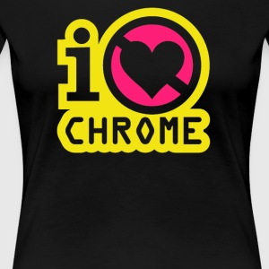 I hate chrome - Women's Premium T-Shirt