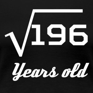 Square Root Of 196 14 Years Old - Women's Premium T-Shirt