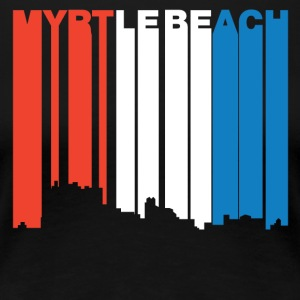Red White And Blue Myrtle Beach SC Skyline - Women's Premium T-Shirt