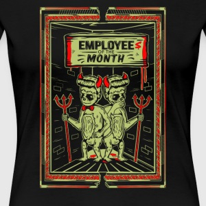 Employees of the Month - Women's Premium T-Shirt