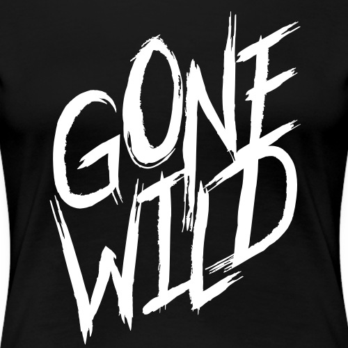 Gone Wild - Women's Premium T-Shirt