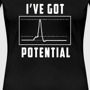 I ve Got Potential - Women's Premium T-Shirt