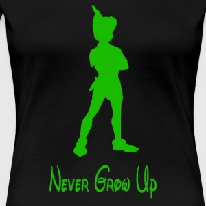 Peter Pan Never Grow Up - Women's Premium T-Shirt