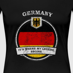 Germany It's Where My Legend Begins - Women's Premium T-Shirt